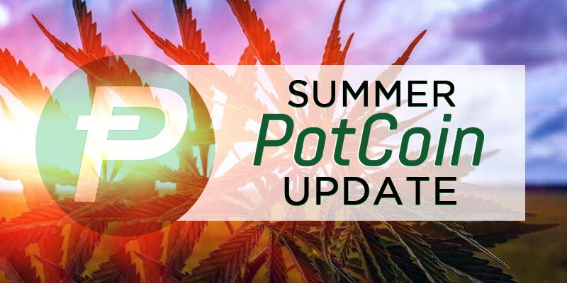 PotCoin – 2017 Summer Update